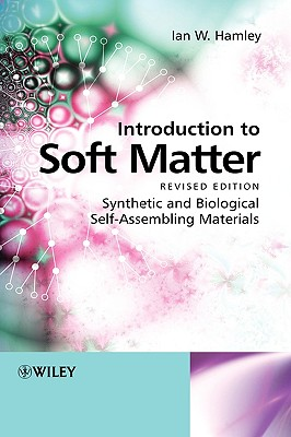 Introduction to Soft Matter By Hamley, Ian W.
